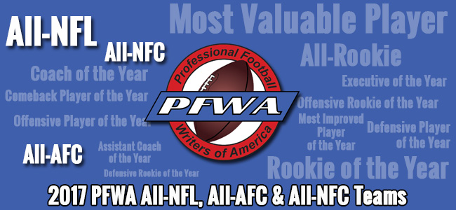 PFWA 2017 All NFL AFC And NFC Teams